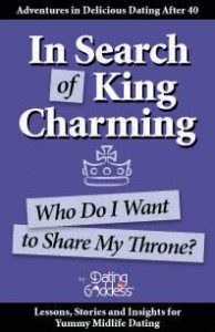 Dating after 40: In Search of King Charming