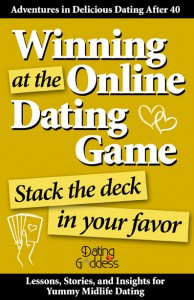 Winning at the Online Dating Game: Stack the Deck in Your Favor