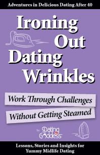 Ironing Out Dating Wrinkles