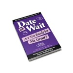 Date or Wait